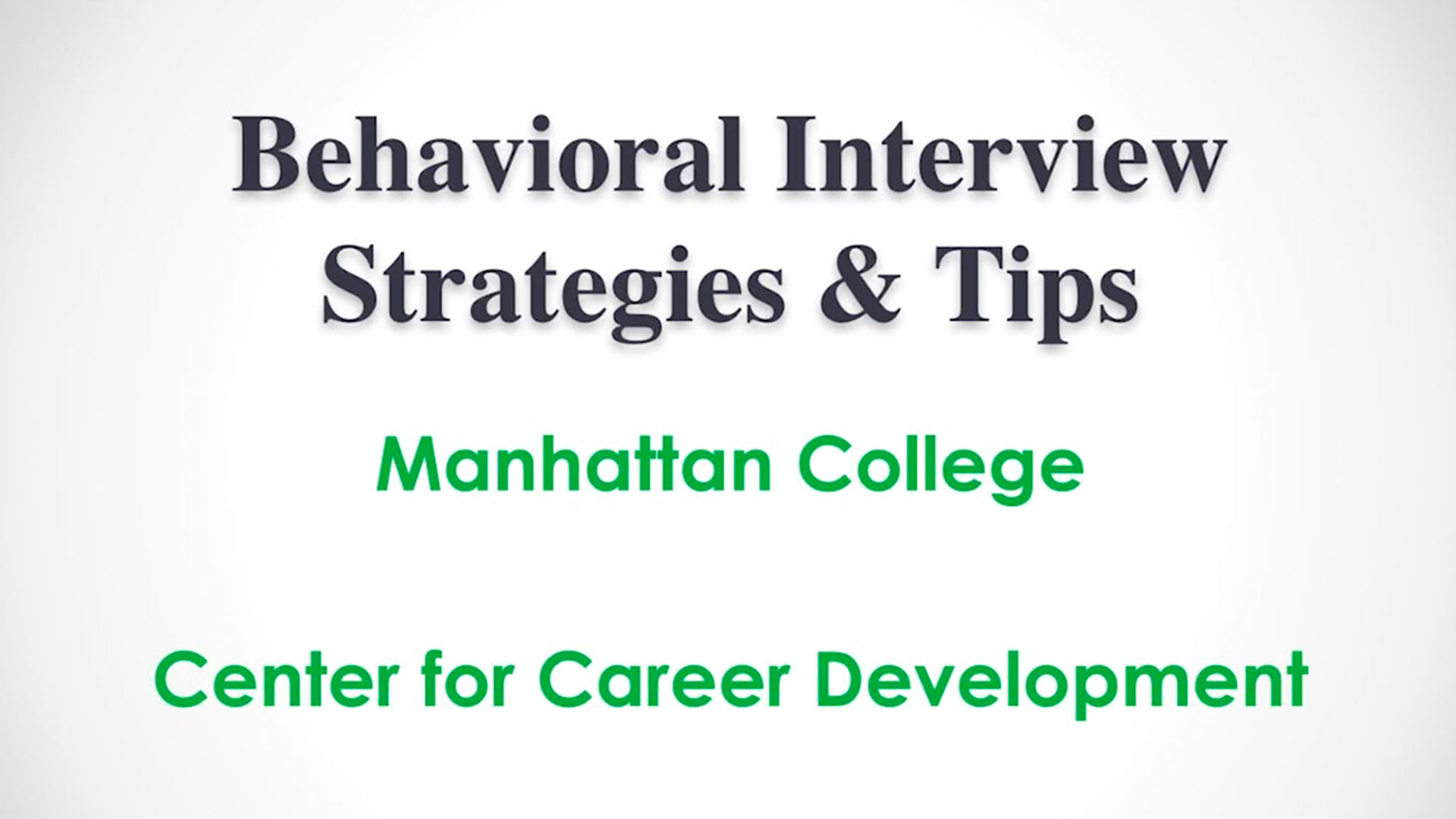 Interview Strategies and Tips - Manhattan College, Center for Career Development